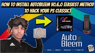 How To Install Autobleem V0.6.0 [Easiest Method To Hack Your PS Classic]