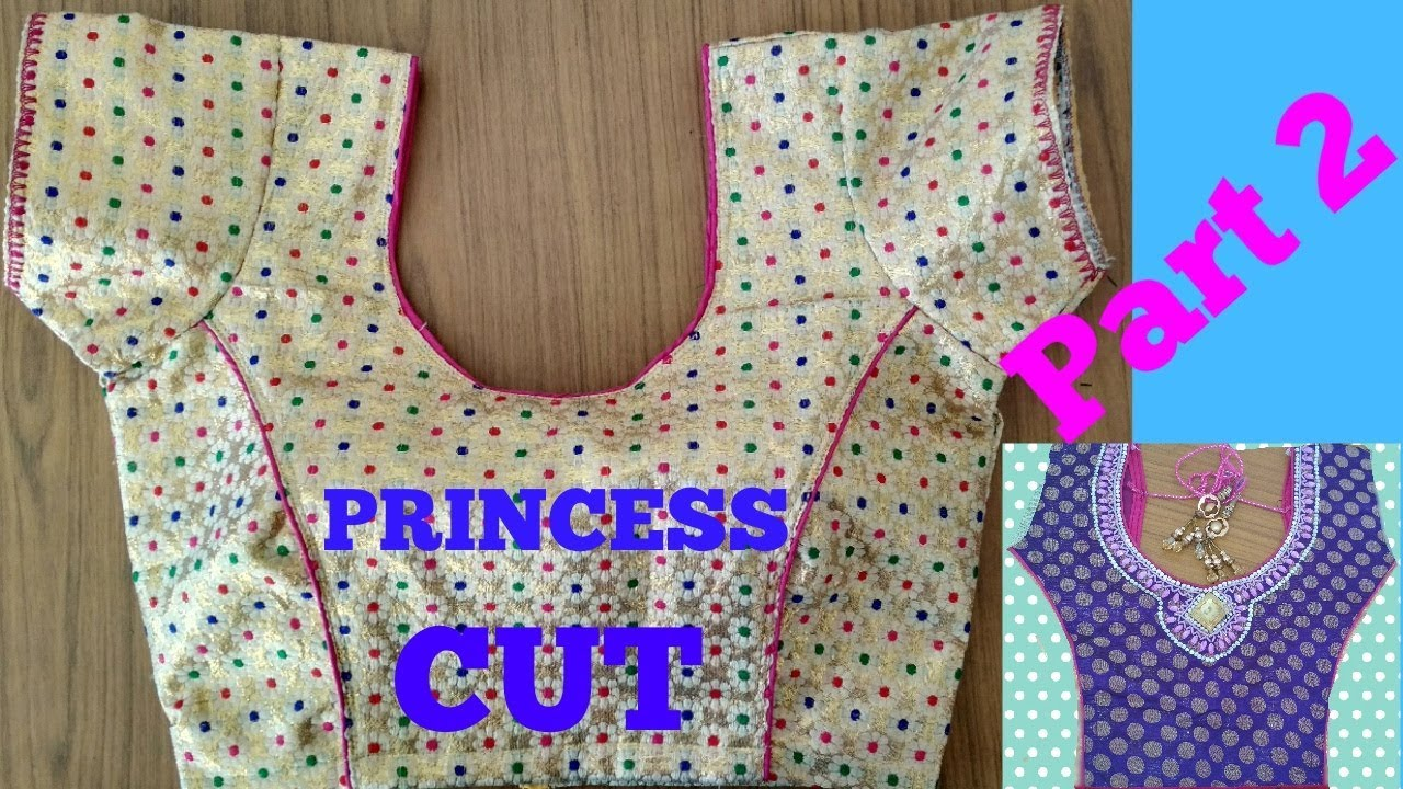 d1f4071f99bf55 Princess cut blouse Drafting,Cutting and Stitching step by step tutorial  with piping Part 2 :Hindi