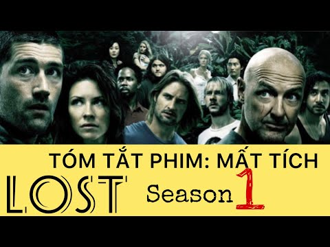 Tóm tắt phim: MẤT TÍCH (LOST) Season 1