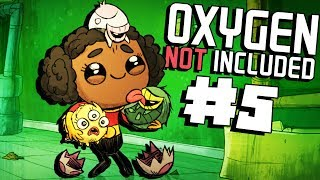Sage Hatchling and Water Piping! - Ep. 5 - Oxygen Not Included Ranching Upgrade Mark II