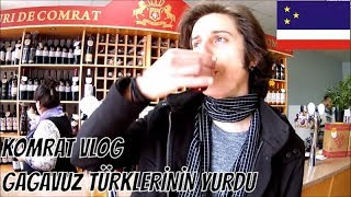 GAGAVUZ TÜRKLERİ ! (Komrat) - Vlog #27