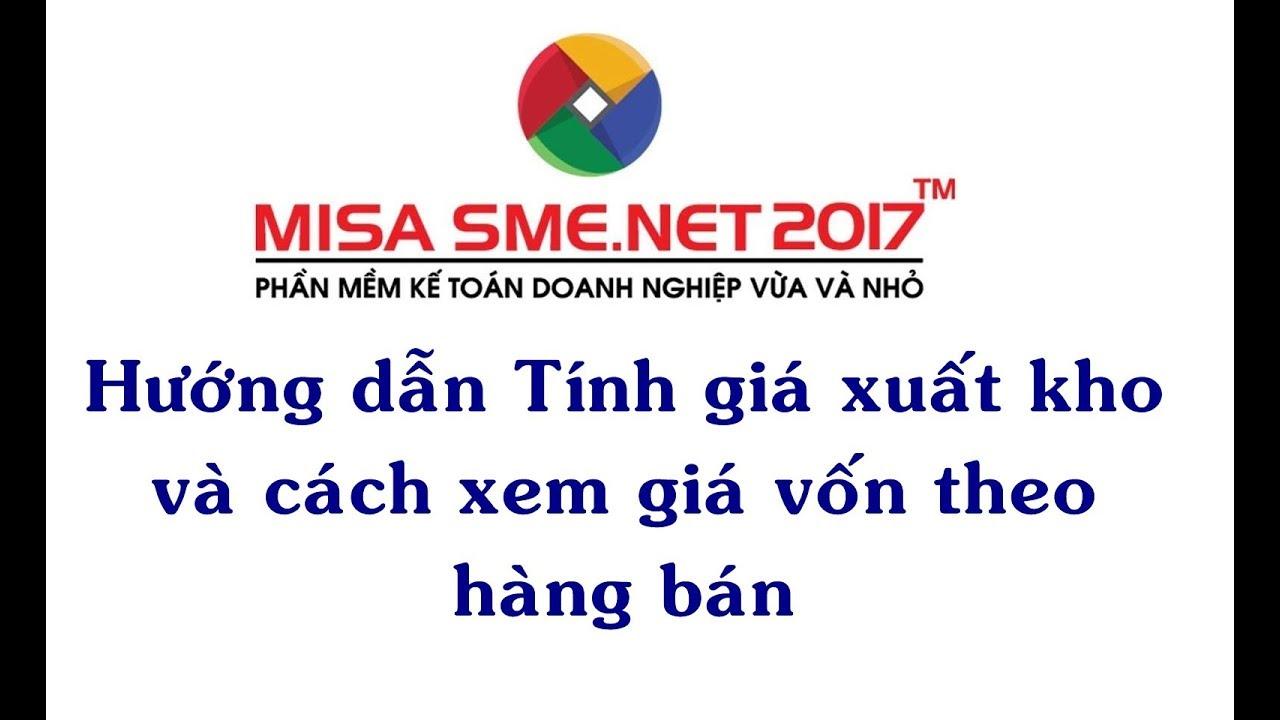 Tính giá xuất kho và cách xem giá vốn hàng bán | Học MISA Online