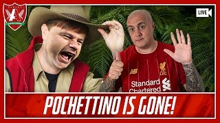 I'M POCHETTINO GET ME OUT OF HERE! | LFC News & Chat