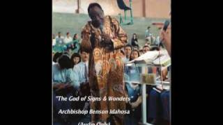 The God of Signs & Wonders - Benson Idahosa