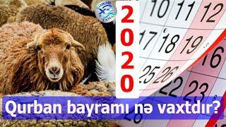 Qurban Bayrami Ne Vaxtdir 2020 Tarixi Aciqlandi Youtube