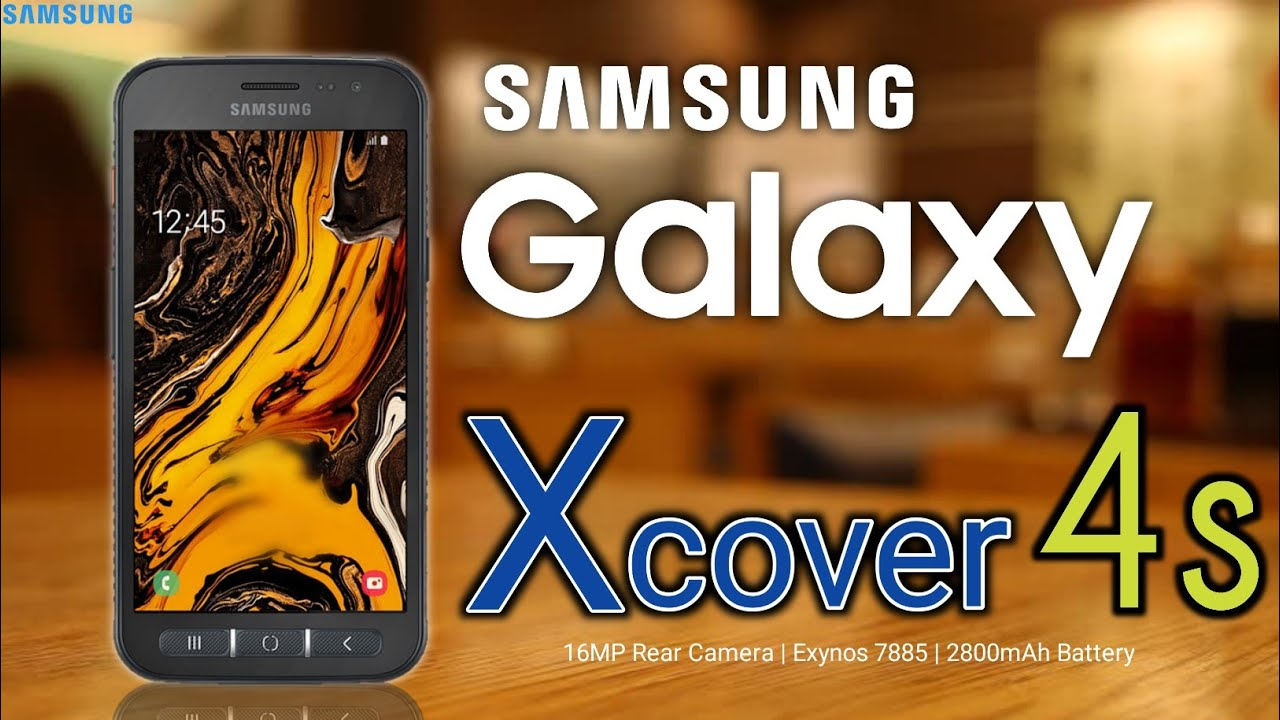 Samsung Galaxy Xcover 4s Release date,First Look,Introduction,Specifications, Camera, Features, Trai
