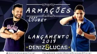 Baixar Deniz e Lucas - Armações - feat. Loubet