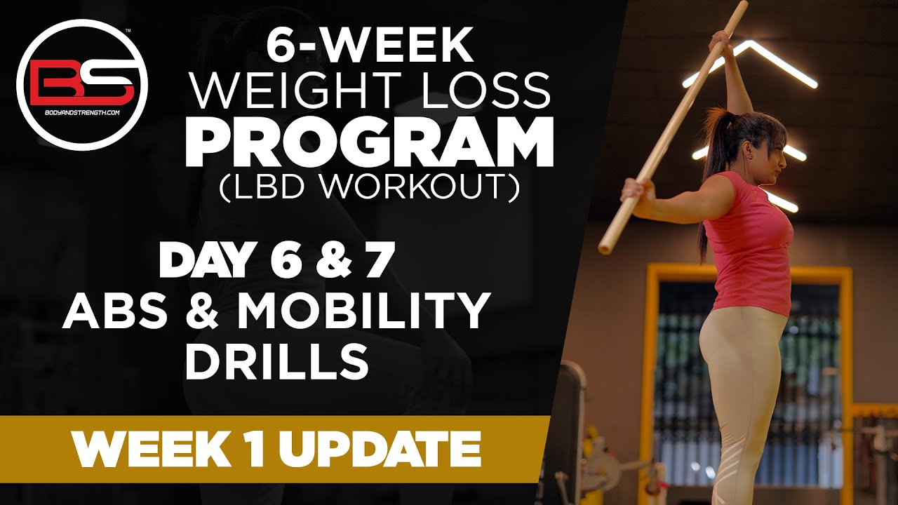 Day 6 & 7 - Abs & Mobility Drills | 6 Week Weight Loss Program