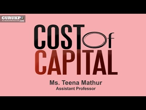 Introduction to cost of capital(MBA, B.Com)