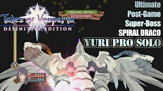 Tales of Vesperia: DE - Ultimate Post-Game Super-Boss: SPIRAL DRACO - Yuri No Damage Solo