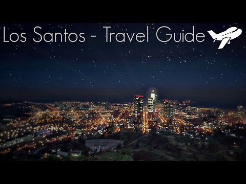 Los Santos - Travel Guide (GTA V)