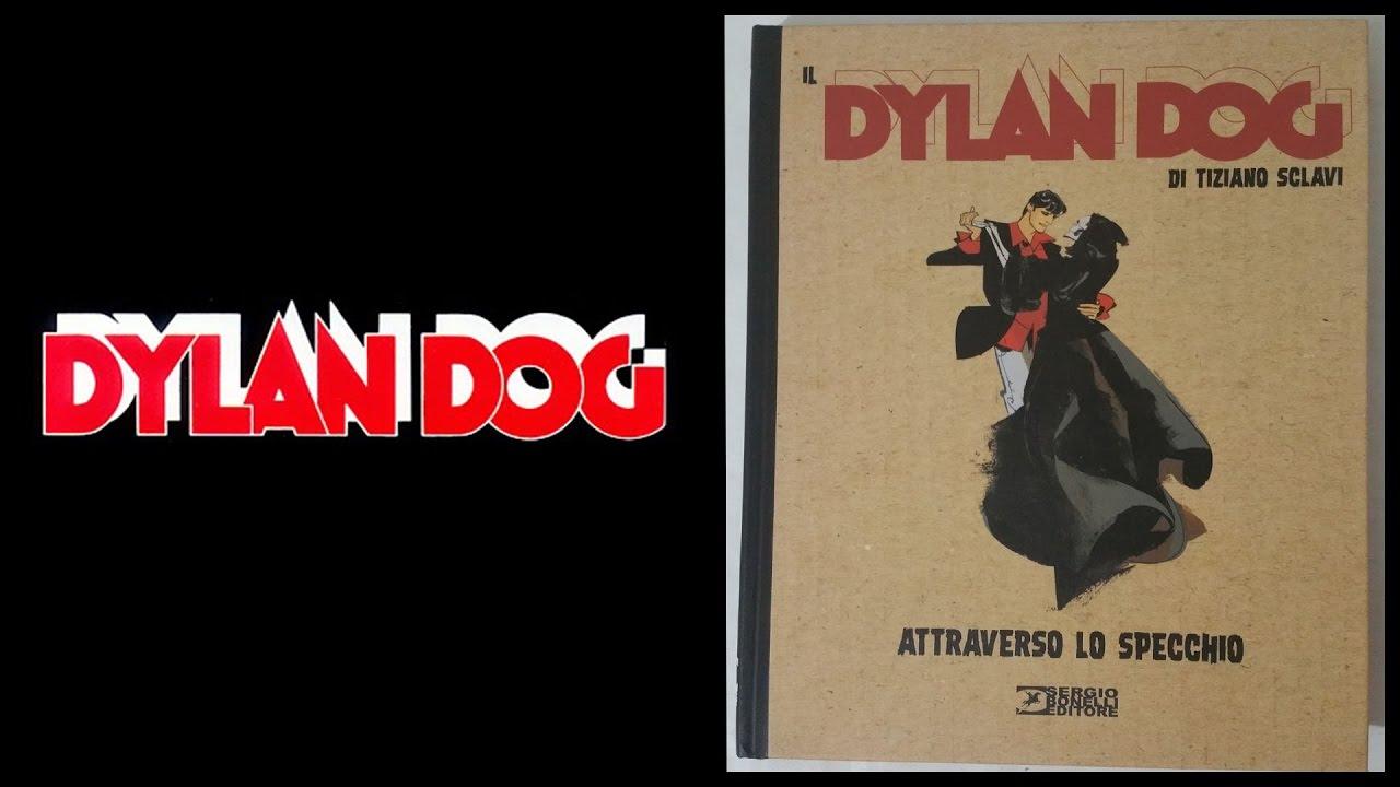 Dylan dog attraverso lo specchio edicola recensione youtube - Dylan dog attraverso lo specchio ...