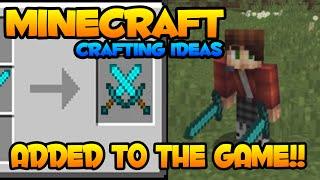 Minecraft Crafting Ideas Added to Minecraft!