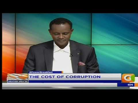 Power Breakfast: The cost of Corruption[part 1]