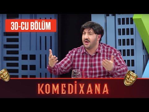 Comedyxana 30-cu Bölüm      09.05.2020