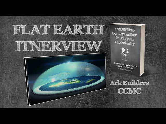 FLAT EARTH INTERVIEW