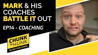Mark Works Through the Reset With His Coaches | EP 14 Chunk To Hunk Challenge #WeDoHardThings