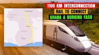 Construction of the multibillion Ghana-Burkina railway project to starts in 2022
