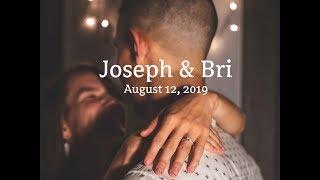 Joseph & Bri - 8.12.19