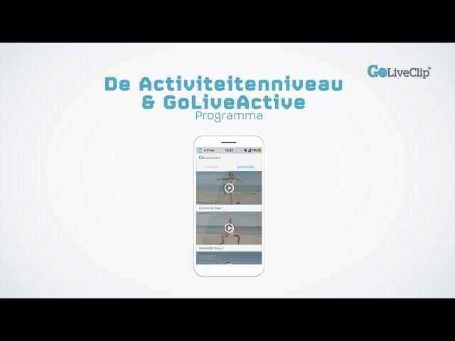 De Activiteitenniveau en GoLiveActive Programma's