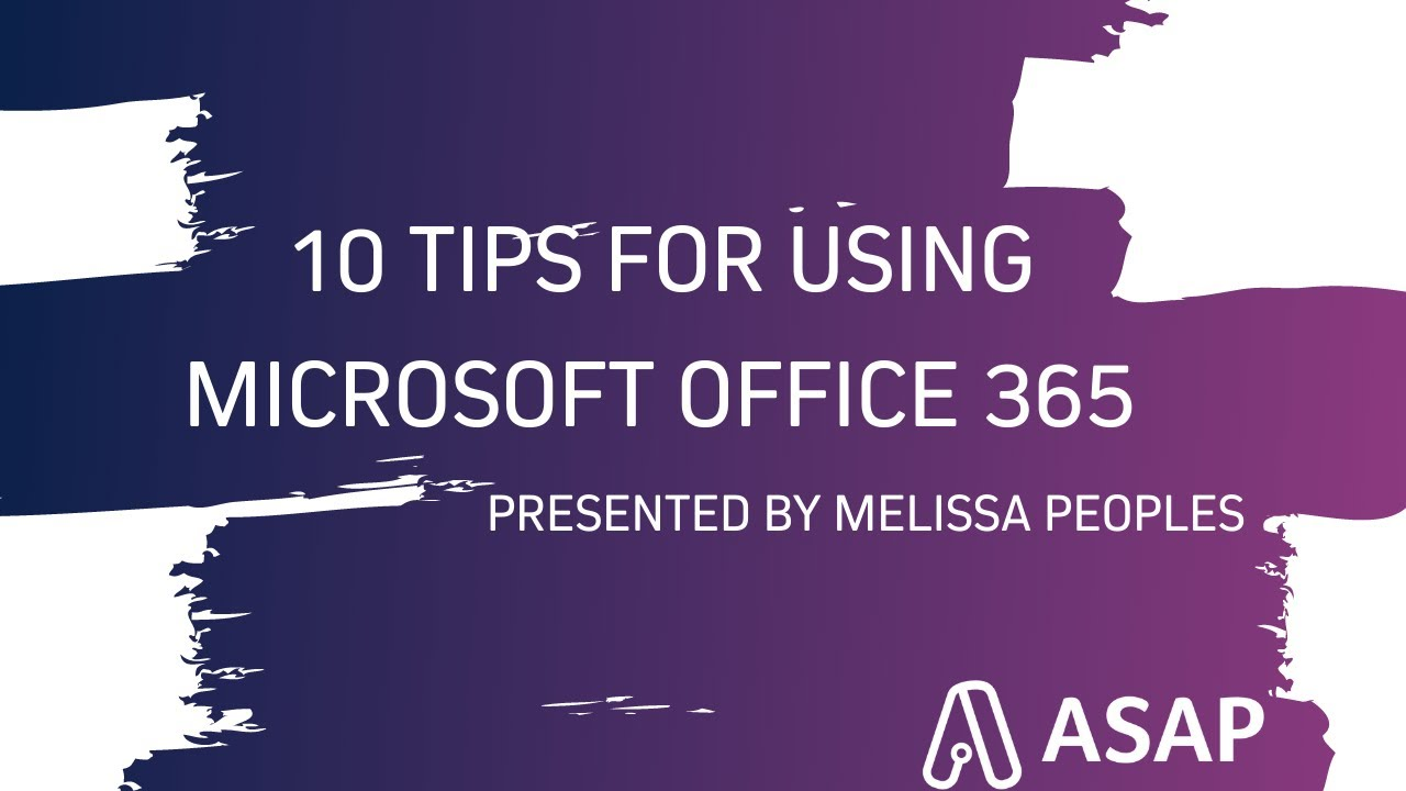 Top 10 Tips for Using Microsoft Office 365