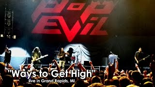 "Pop Evil ""Ways to Get High"" live in Grand Rapids, MI 5/24/2016"