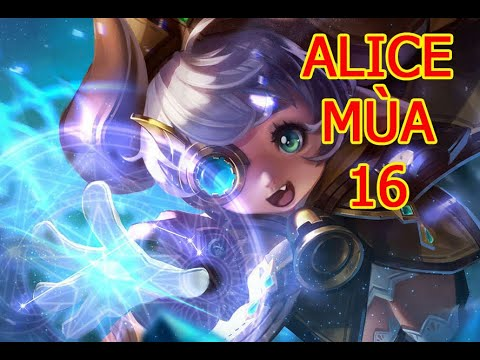 Hướng Dẫn Cách Chơi Alice Mùa 16 | Cách chơi, phụ trợ, phù hiệu, ngọc cho Alice Liên Quân (1).