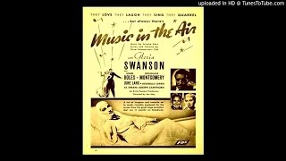 13 The Song Is You (Music in the Air, 1932)