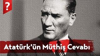 Atatürk'ün Yugoslavya Kralına Verdiği Müthiş Cevap!