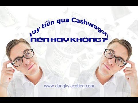 7 Lý Do Nên Chọn Vay Tiền Online Trên Cashwagon