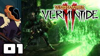 Let's Play Warhammer: Vermintide 2 - PC Gameplay Part 1 - Learning Is Fun!