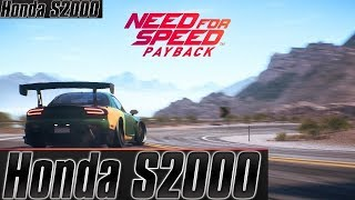 Need For Speed Payback Racing On Honda S2000 2019