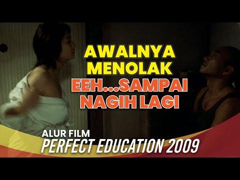 Menculik Perawan Untuk Bercocok Tanam - Alur Cerita Film PERFECT EDUCATION (2009) Rangkuman Film