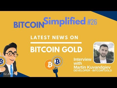 BITCOIN GOLD Q&A last minute updates : BITCOIN SIMPLIFIED #26