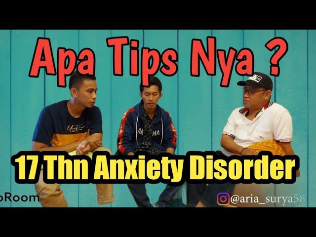 PENGALAMAN 17 TAHUN PSIKOSOMATIS DAN ANXIETY DISORDER