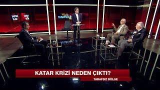 Katar Krizi Neden çıktı, Türkiye Etkilenir Mi? - Tarafsız Bölge 5 Haziran 2017 P