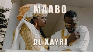 Maabo - Al Xayri -  Clip Officiel (B.O. de