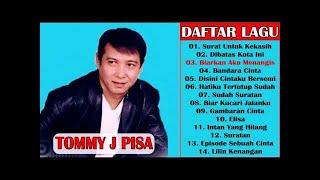 Tommy J Pisa ( Full Album ) Lagu Lawas Tommy J Pisa Terbaik Sepanjang Masa