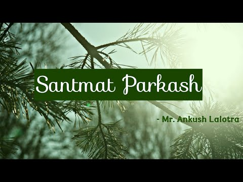SANTMAT PARKASH