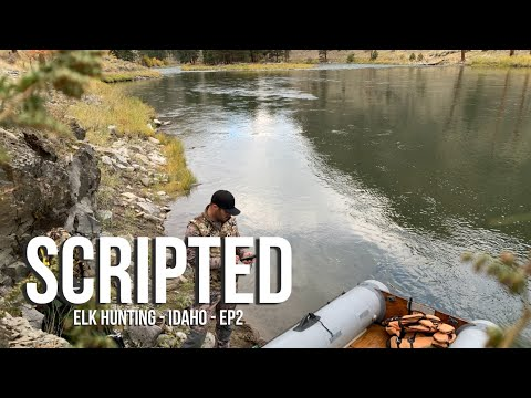 SCRIPTED - Elk Hunting - Idaho - EP2