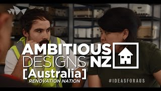 Episode 1: 'Ambitious Designs: NZ Australia Renovation Nation'