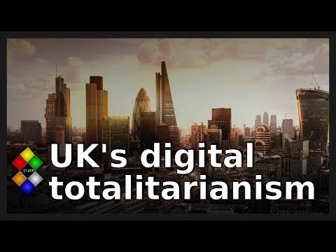 How the UK is building a digital totalitarian state