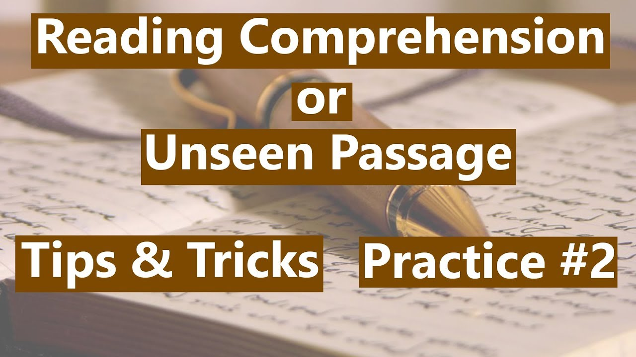Reading Prehension Or Unseen Passage Tips & Tricks