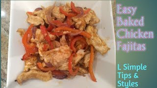 Easy Baked Chicken Fajitas with Wraps    Healthy Recipe    Kid Friendly