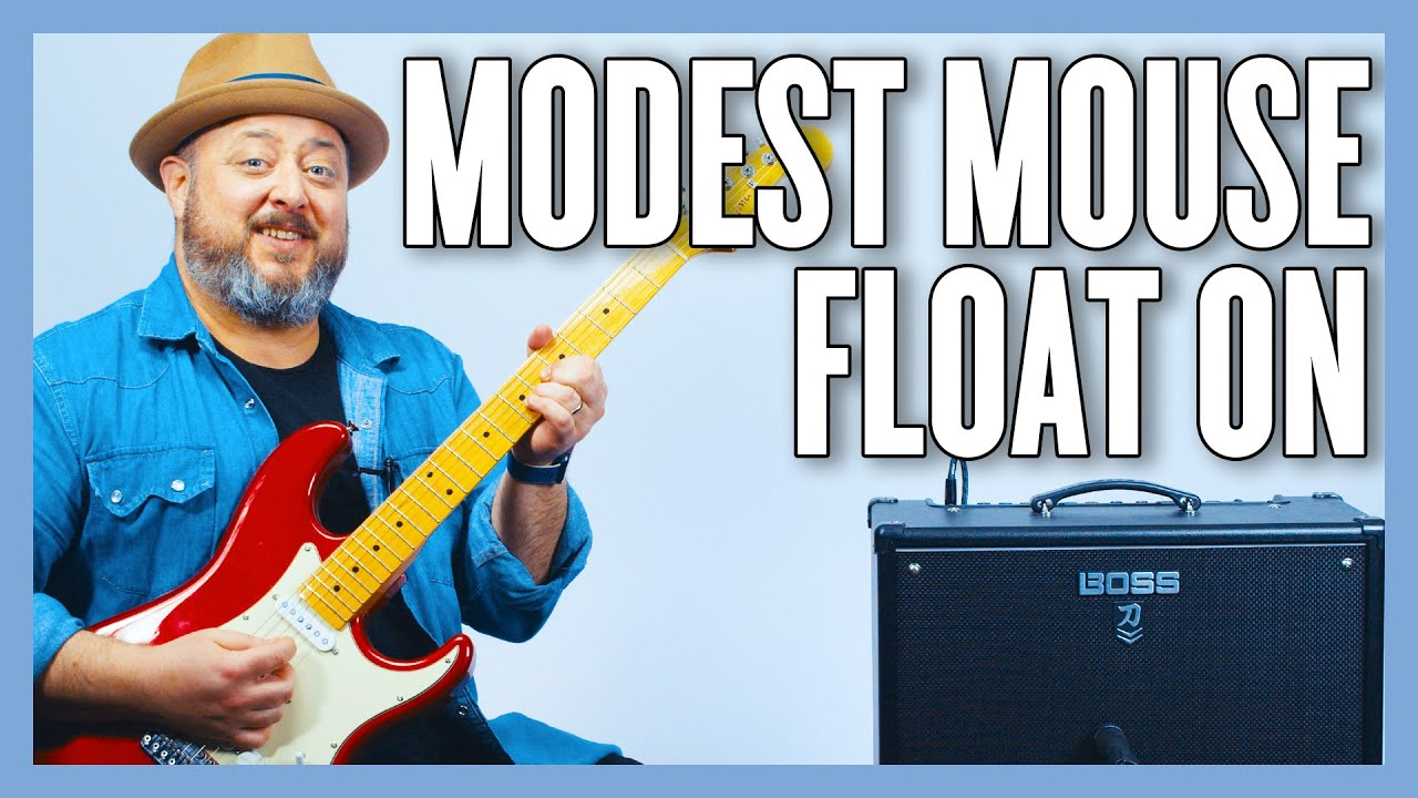 Modest Mouse Float On Guitar Lesson + Tutorial