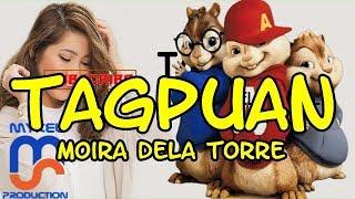 Moira Dela Torre - Tagpuan ( Chipmunks Version)