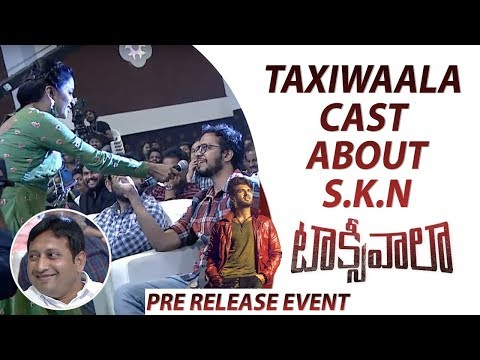 Inner Voice Of Cast & Crew About Producer SKN @Taxiwaala Pre Release Event