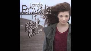 Lorde - Royals - Frederik Mooij Remix