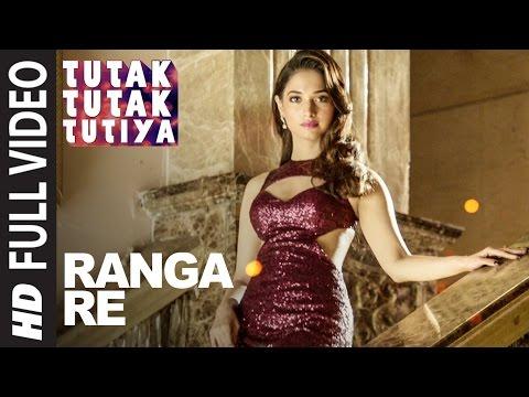 Ranga Re Song Lyrics From Tutak Tutak Tutiya