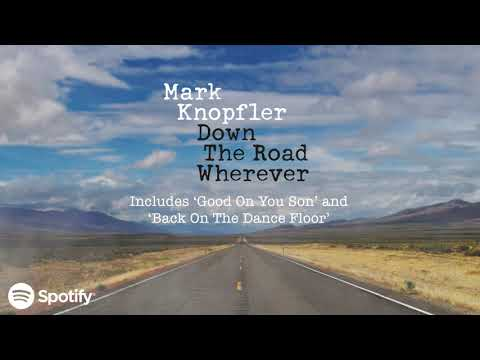 Mark Knopfler - Down The Road Wherever (official album trailer)
